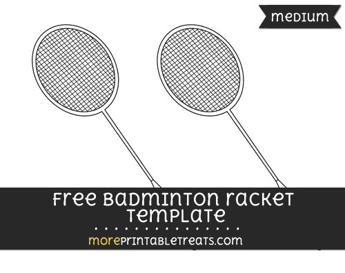 Free Badminton Racket Template - Medium