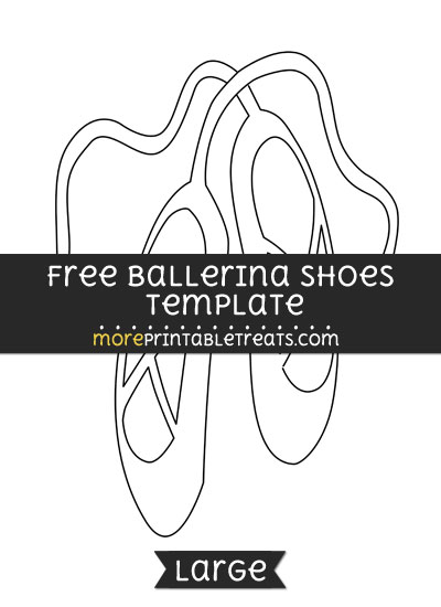 Free Ballerina Shoes Template - Large