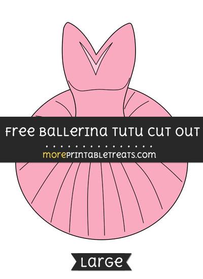 Free Ballerina Tutu Cut Out - Large size printable