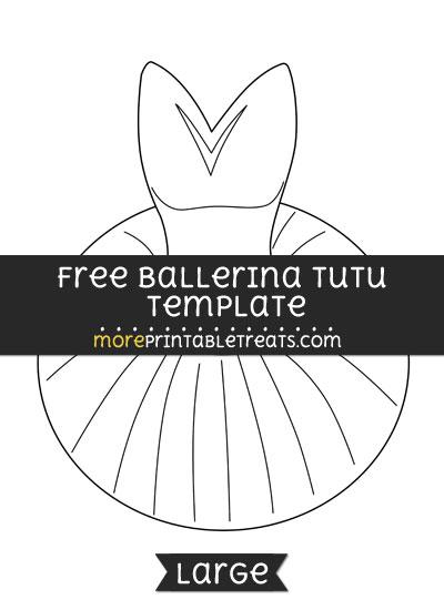 Free Ballerina Tutu Template - Large