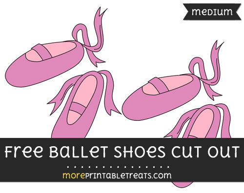 Free Ballet Shoes Cut Out - Medium Size Printable