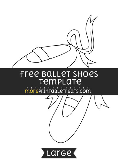 Free Ballet Shoes Template - Large
