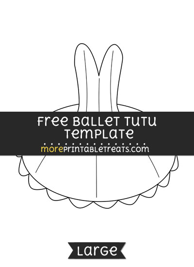Free Ballet Tutu Template - Large