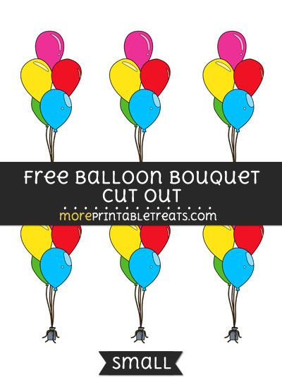 Free Balloon Bouquet Cut Out - Small Size Printable