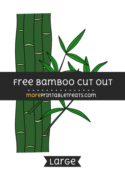 Free Bamboo Cut Out - Large size printable