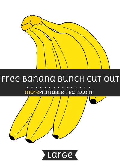 Free Banana Bunch Cut Out - Large size printable