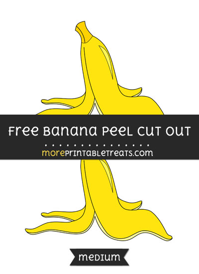 Free Banana Peel Cut Out - Medium Size Printable