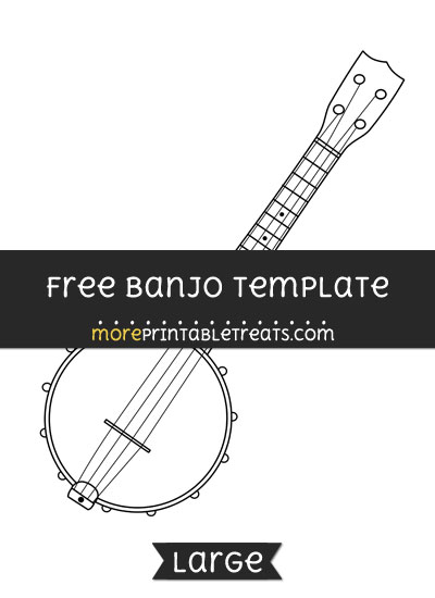 Free Banjo Template - Large