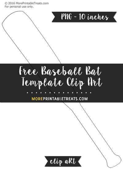 Free Baseball Bat Template - Clipart
