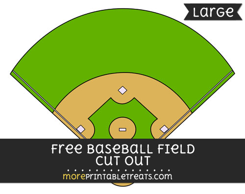 Free Baseball Field Cut Out - Large size printable