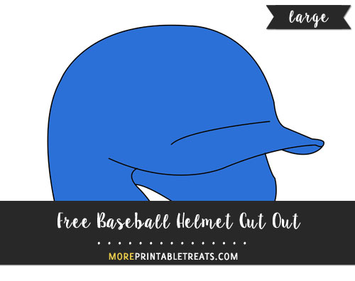 Free Baseball Helmet Cut Out - Large