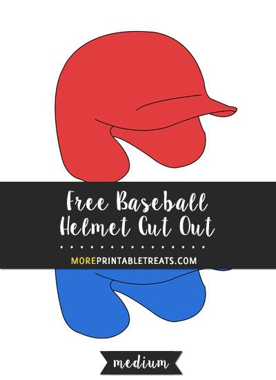 Free Baseball Helmet Cut Out - Medium
