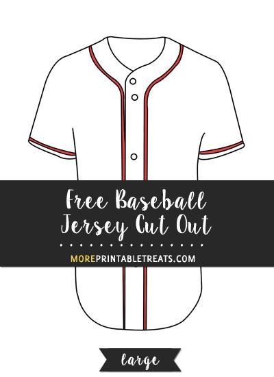 Free Baseball Jersey Cut Out - Large