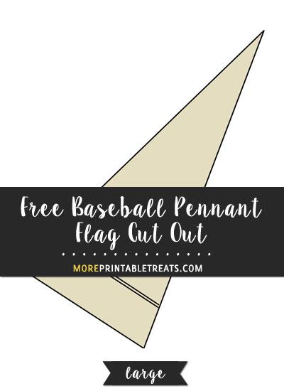 Free Baseball Pennant Flag Cut Out - Large
