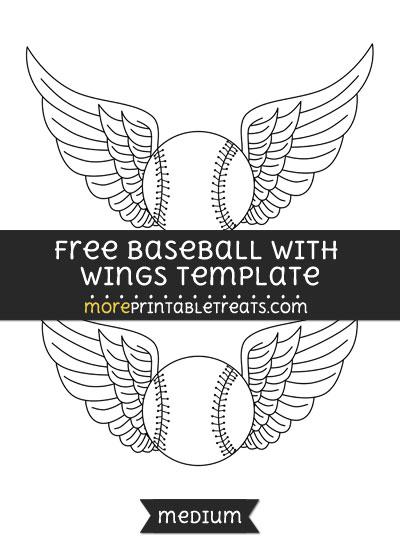 Free Baseball With Wings Template - Medium