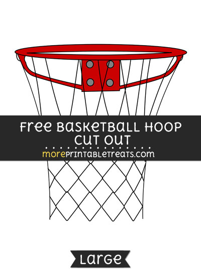 Free Basketball Hoop Cut Out - Large size printable