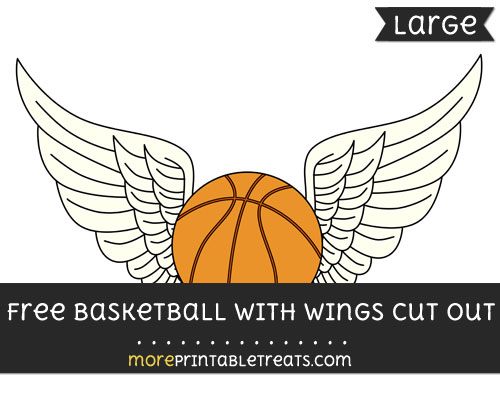 Free Basketball With Wings Cut Out - Large size printable