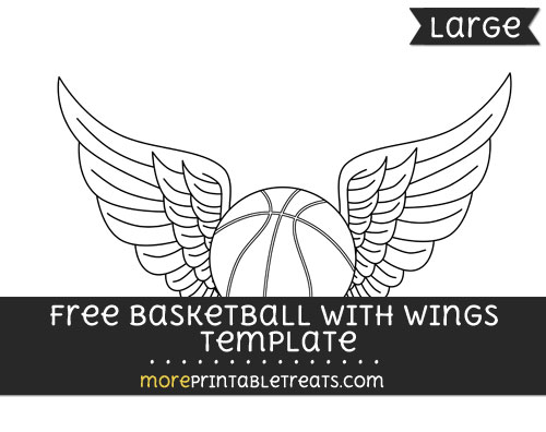Free Basketball With Wings Template - Large