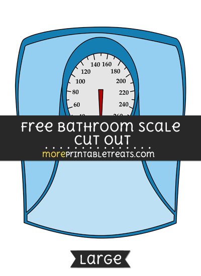 Free Bathroom Scale Cut Out - Large size printable