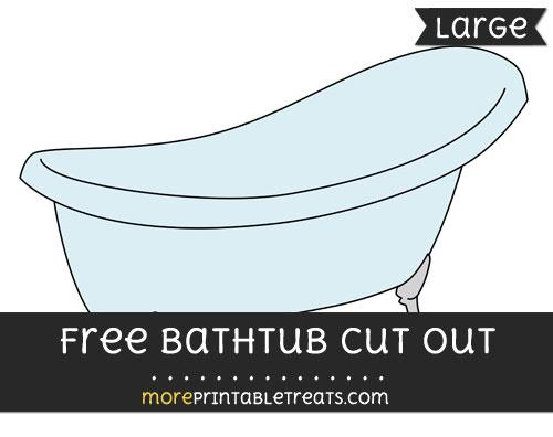 Free Bathtub Cut Out - Large size printable