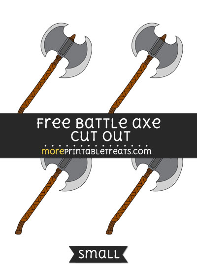 Free Battle Axe Cut Out - Small Size Printable