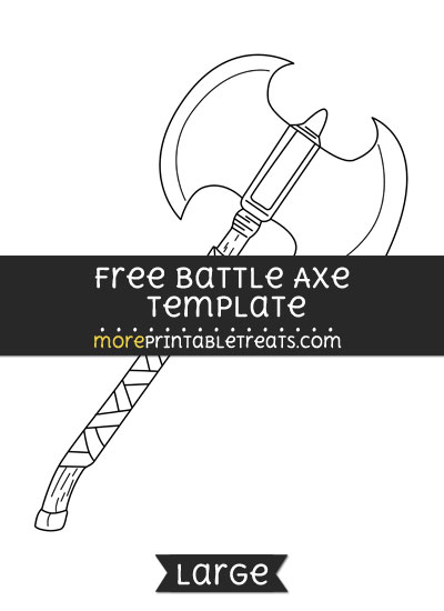 Free Battle Axe Template - Large