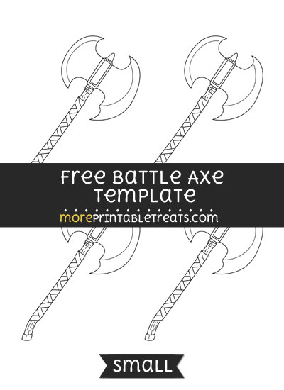 Free Battle Axe Template - Small