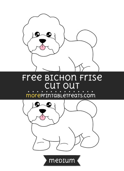 Free Bichon Frise Cut Out - Medium Size Printable