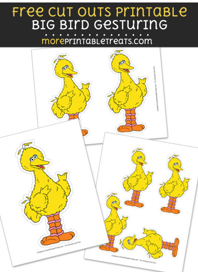 Free Big Bird Gesturing Cut Out Printable with Dotted Lines - Sesame Street