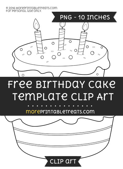Free Birthday Cake Template - Clipart