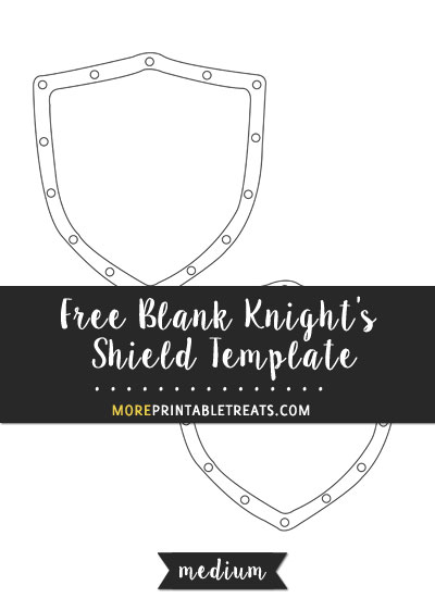 Free Blank Knight's Shield Template - Medium Size