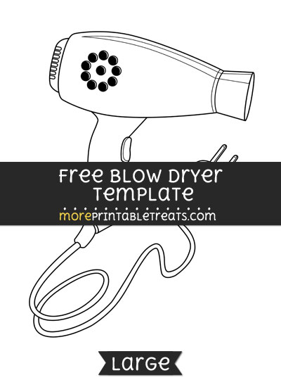 Free Blow Dryer Template - Large