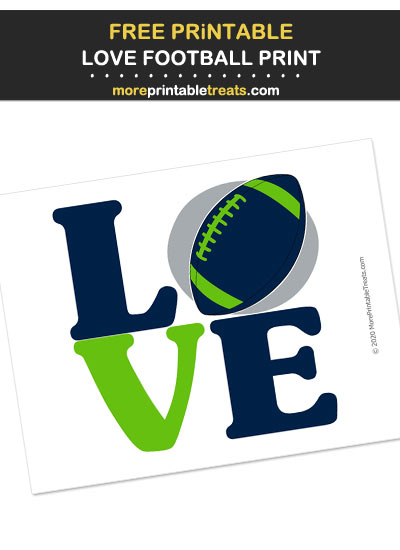 Free Printable Blue, Green, and Gray LOVE Football Print