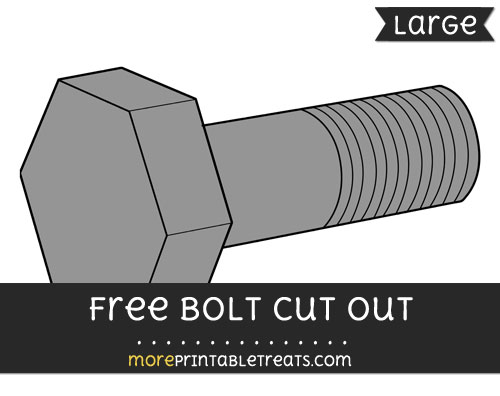 Free Bolt Cut Out - Large size printable