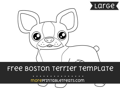 Free Boston Terrier Template - Large