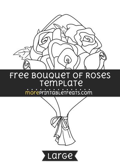 Free Bouquet Of Roses Template - Large
