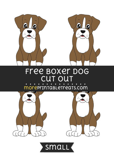 Free Boxer Dog Cut Out - Small Size Printable