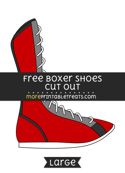Free Boxer Shoes Cut Out - Large size printable
