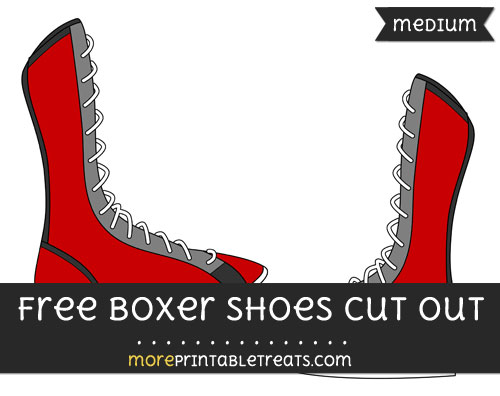 Free Boxer Shoes Cut Out - Medium Size Printable