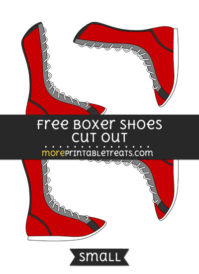 Free Boxer Shoes Cut Out - Small Size Printable
