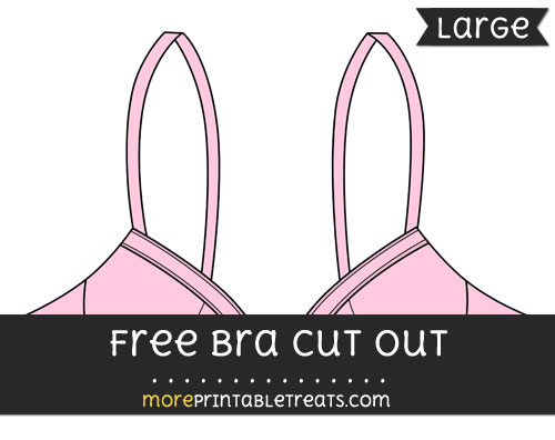 Free Bra Cut Out - Large size printable
