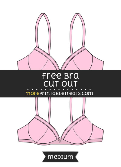 Free Bra Cut Out - Medium Size Printable
