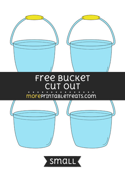 Free Bucket Cut Out - Small Size Printable