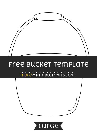 Free Bucket Template - Large