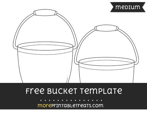 Free Bucket Template - Medium