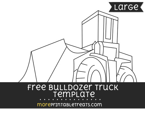 Free Bulldozer Truck Template - Large