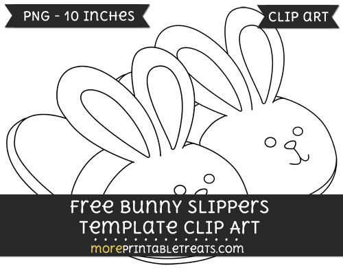 Free Bunny Slippers Template - Clipart