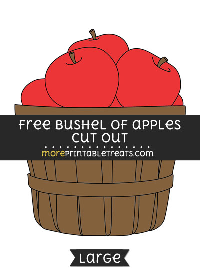 Free Bushel Of Apples Cut Out - Large size printable