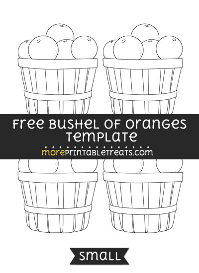 Free Bushel Of Oranges Template - Small