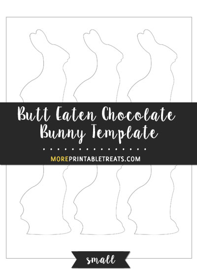 Free Butt Eaten Chocolate Bunny Template - Small Size